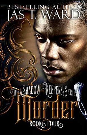 Murder: Book Four of The Shadow-Keepers Series