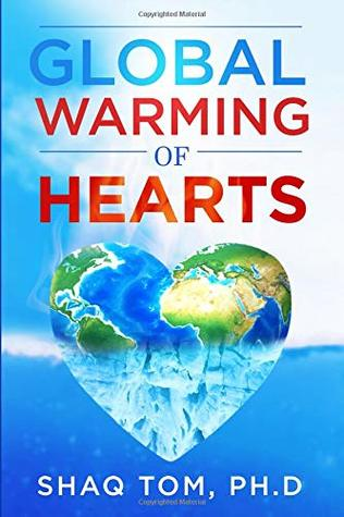 Global Warming of Hearts