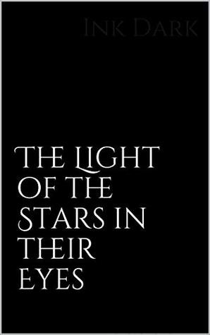 The Light of the Stars in their Eyes