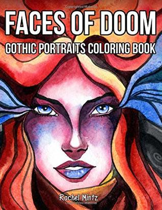 Faces of Doom - Gothic Portraits Coloring Book: Horned Women Valkyrie, Vikings, Skulls, Dragon Heads – Fantasy Designs for Adults