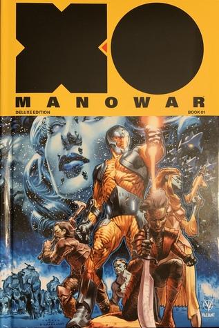 X-O Manowar by Matt Kindt: Deluxe Edition Book 1