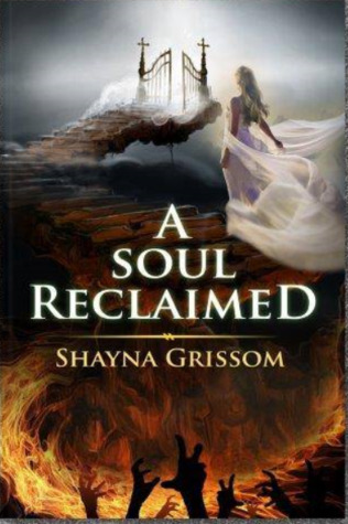 A Soul Reclaimed by Shayna Grissom