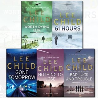 Jack Reacher Series (11-15) Lee Child Collection 5 Books Bundle (Bad Luck And Trouble, Nothing To Lose, Gone Tomorrow, 61 Hours, Worth Dying For)