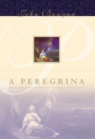 A Peregrina-John Bunyan