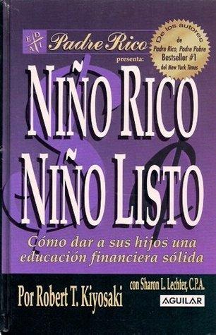 NIÃ'O RICO NIÃ'O LISTO