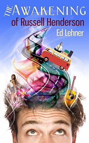 The Awakening of Russell Henderson by Ed Lehner