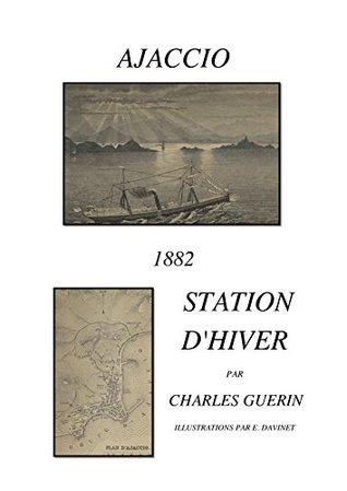 AJACCIO 1882: Station d'hiver