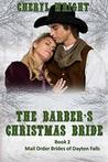 The Barber's Christmas Bride (Mail Order Brides of Dayton Falls Book 2)