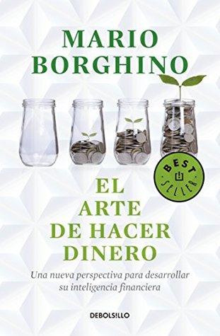 ARTE DE HACER DINERO, EL