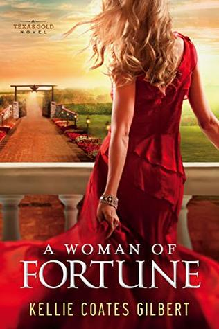 A Woman of Fortune (Texas Gold #1)