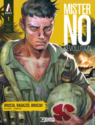 Mister No Revolution n. 1: Brucia, ragazzo, brucia