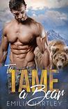 To Tame a Bear (Lumberjack Bears, #4)