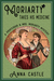 Moriarty Takes His Medicine (A Professor & Mrs. Moriarty Mystery, #2)
