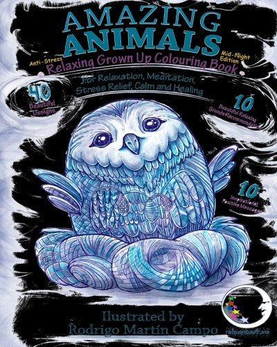 ANTI-STRESS Relaxing Grown Up Coloring Book Mid-Night Edition: Amazing Animals