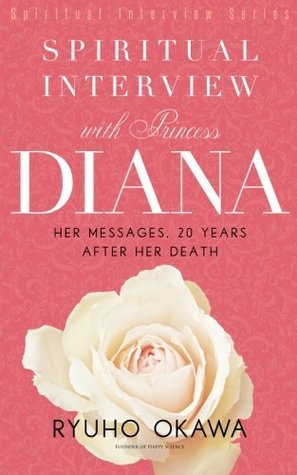 Spiritual Interview with Princess Diana:Her messages, 20 years after her death[Spiritual Interview Series]