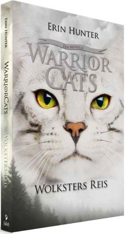 Wolksters reis by Erin Hunter