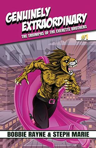 Genuinely Extraordinary (The Triumphs of the Everette Brothers #1)