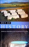 Out of History: Narrative Paradigms in Scottish and English Culture
