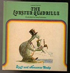The Lobster Quadrille (Stuff & Nonsense Books)