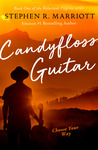 Candyfloss Guitar (The Reluctant Pilgrim, #1)