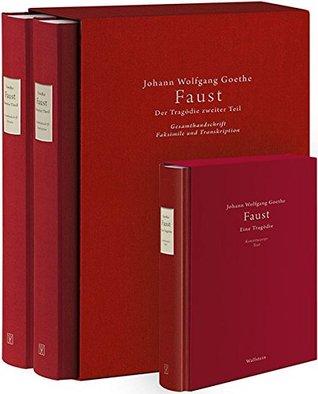 Faustedition komplett: Gesamthandschrift und Konstituierter Text