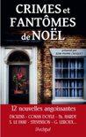 Crimes et fantômes de Noël by Jean-Pierre Croquet