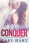 Love Conquer (Battlefield of Love #3)