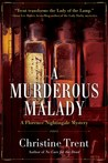 A Murderous Malady by Christine Trent