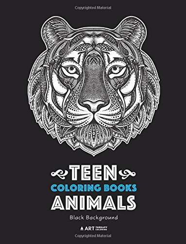 Teen Coloring Books: Animals: Black Background: Midnight Edition, Colouring Pages for Teenagers, Boys, Girls, Teens, Tweens, Older Kids, Adults, Art ... Mindfulness & Relaxation, Anti Stress Designs