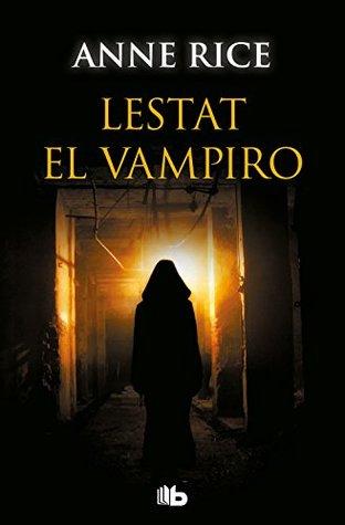 Lestat el vampiro (Cr�nicas Vamp�ricas 2)
