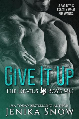 Give It Up (Devil's Boys MC, 1)
