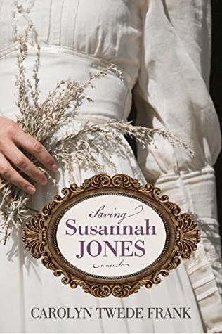 Saving Susannah Jones by Carolyn Frank