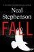 Fall, or Dodge in Hell by Neal Stephenson