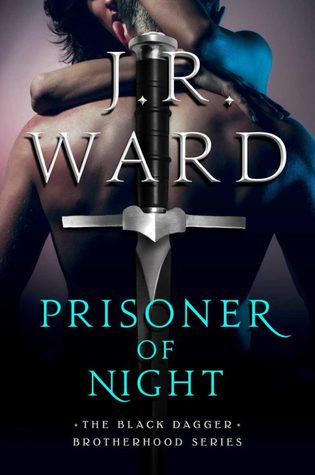 Prisoner of Night (Black Dagger Brotherhood, #16.5)