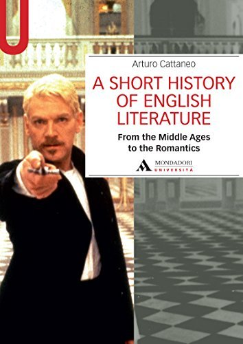 A SHORT HISTORY OF ENGLISH LITERATURE I. FROM MIDDLE AGES TO THE ROMANTICS A SHORT HISTORY ENGLISH LITERATURE I: From the Middle Ages to the Romantics
