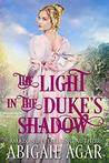 The Light in the Duke's Shadow