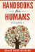 Handbooks for Humans, Volume 1 by Grace Anne Stevens