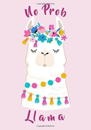 No Prob Llama Notebook (7x10 - Lined): Funny Llama Quote Cover Journal/Composition Book (Cute Books to Write in and Other Gifts for Women (Wife, Mom, Girlfriend, Sister, Aunt, Best Friend))