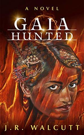 Gaia Hunted (The Ascended Prophecies, #1)
