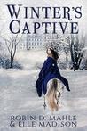 Winter's Captive (The Lochlann Treaty Book 1)