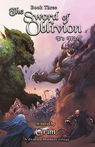 The Sword Of Oblivion: It's War