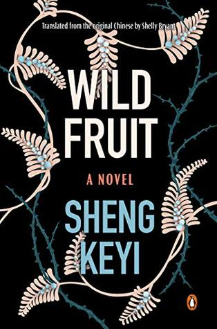 Wild Fruit: A Novel
