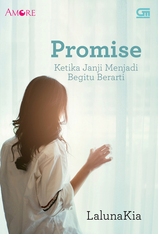 Promise: Ketika Janji Menjadi Begitu Berarti