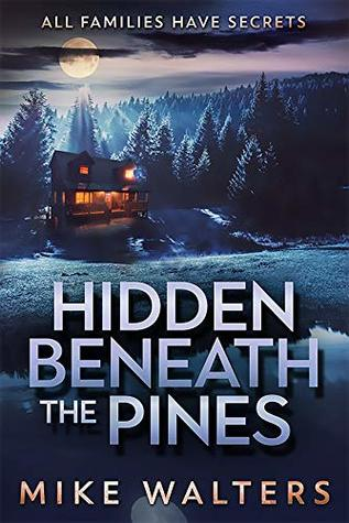 Hidden Beneath the Pines: All Families Have Secrets