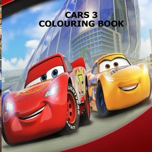 Cars Creative Colouring Book: THE BEST CARS COLOURING BOOK OF 2017 ; featuring all of your favourite cars characters !