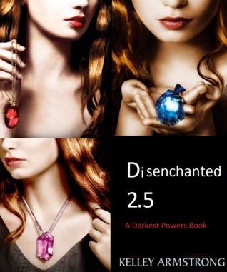 Disenchanted (Darkest Powers, #2.5)