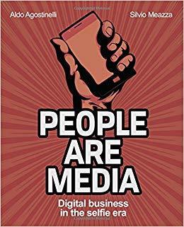 People are Media: Digital Business in the Selfie Era