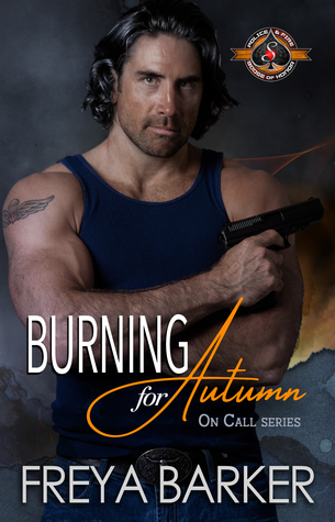 Burning for Autumn (Police and Fire: Operation Alpha & On Call series #1)