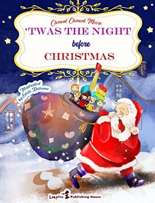 Twas the Night before Christmas (Enhanced Edition with Original Illustrations): Magic Winter Literature