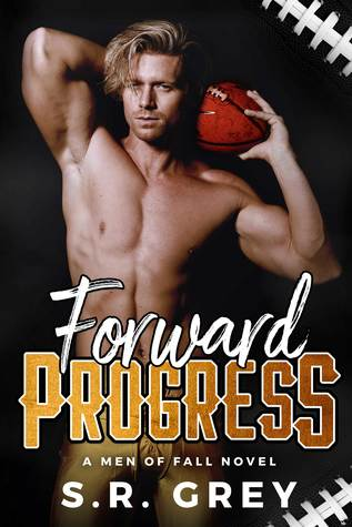 Forward Progress by S.R. Grey